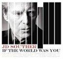 輸入盤 J.D. SOUTHER / IF THE WORLD WAS YOU [CD] - ぐるぐる王国FS 楽天市場店