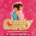 YUKA∞MAMI / Candy Box 〜Sweet★POP★Lovers〜(CD+DVD) [CD]