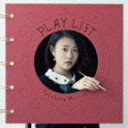 高畑充希 / PLAY LIST [CD]