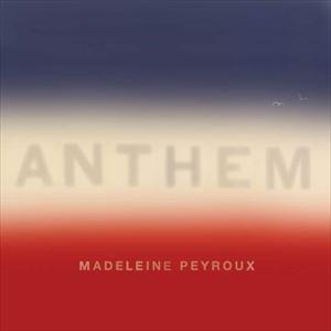 輸入盤 MADELEINE PEYROUX / ANTHEM (MINTPACK) [CD]