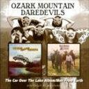 輸入盤 OZARK MOUNTAIN DAREDEVILS / CAR OVER THE LAKE ALBUM/MEN FR [2CD] - ぐるぐる王国FS 楽天市場店