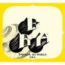 ERA / 3 Words My World [CD]