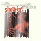 ドン・ウィルカーソン(ts) / シャウティン(限定盤) [CD]