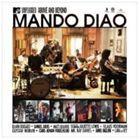 輸入盤 MANDO DIAO / MTV UNPLUGGED : ABOVE AND BEYOND [CD]