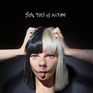 輸入盤 SIA / THIS IS ACTING [CD]