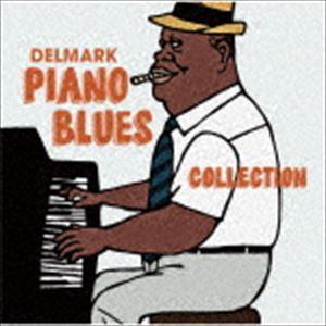 デルマーク・ピアノ・ブルース・コレクション [CD]