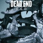DEAD END / 夢鬼歌(通常盤) [CD]