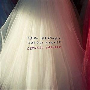 [送料無料] 輸入盤 PAUL HEATON & JACQUI ABBOTT / CROOKED CALYPSO [LP]