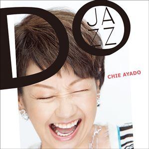 綾戸智恵 / DO JAZZ [CD]