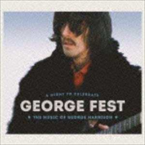 GEORGE FEST:ジョージ・ハリスン・トリビュート・コンサート(通常盤/Blu-specCD2) [CD]