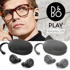 B&OPLAY完全ワイヤレスイヤホンE8(Bluetooth対応)【送料無料】DZONE店