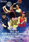 ★送料無料EPOCHコカコーラインターナショナル・プレミア・テニスリーグ(IPTL)2016オフィシャルカード[ボックス](00-56075)