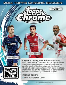 ◆予約◆送料無料 SOCCER 2014 TOPPS MLS CHROME(MAJOR LEAGUE SOCCER)