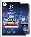 【10月以降発売予定:海外サッカーカードゲーム】◆予約◆2015/16 MATCH ATTAX UEFAチャンピオ...