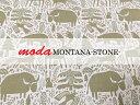 【シーチング生地】【moda fabrics】MONTANA/STON...