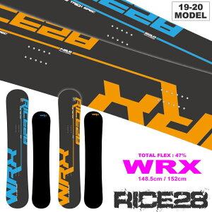 19-20 RICE28 WRX (ライス28)  148.5cm/152cm/ 早期予約割引10%OFF  チューンナップ、ソールカバー、ステッカー付き  【送料無料】【代引手数料無料】【日本正規品】【スノーボード】