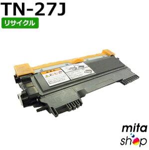 ブラザー(BROTHER) TN-27J リサイクルトナー (即納再生品)