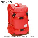 30%OFFセール 【販売期間 12/20 11:00〜12/26 09:59】 ニクソン NIXON 正規販売店 バッグ Small Landlock Backpack CORAL RED NC2256685-00 D20S30