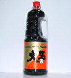 味の大名醤油(生醤油よりは塩分控えめ)  1800ml 【山形のいも煮・だし・煮物・めんつゆ等なんでも合います】