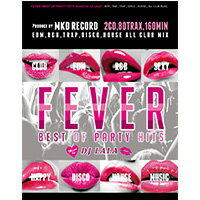 《送料無料/MIXCD/MKDR0005》FEVER -BEST OF CLUB HITS mixed by DJ LALA《洋楽 MixCD/洋楽 CD》《メーカー直送/正規品》