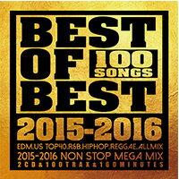 《送料無料/MIXCD/MKDR0024》BEST OF BEST -100 SONGS- 2015-2016 《洋楽 MixCD/洋楽 CD》《メーカー直送/正規品》bpm store . ビーピーエムストア