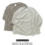 【2019AW】【送料無料】MICA&DEAL×MMN【別注アイテム】マイカアンドディールVネックホールガーメントプルオーバーM19C212【RCP】