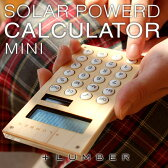 ■【+L MINI】木製ソーラー電卓「SOLAR POWERD CALCULATOR MINI」