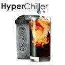 Hyper chiller ハイパーチラー