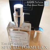DAWNPerfume:オードパルファム(30ml)【SPECIALFORMULAX/スペシャルフォーミュラX】