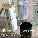 DAWNPerfume&UNDULATE:OilformulaRescueKit(オイルフォーミュラレスキューキット)
