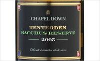 チャペル・ダウン・テンタデン・バッカスリザーブ2005(白ワイン)