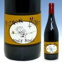ビオワイン:自然派コート・ド・ルーション ルージュ ルーレ・ブーレ[2009] ポトロン・ミネ ...