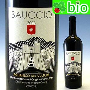 ビオワイン:自然派DOC アリアニコ・デル・ヴェルトゥーレ バウッチョ[2006]カンティーヌ・マ...