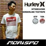 [旧モデル]HURLEY/ハーレー/BORDERLINETEXTRIPETEE/MTS0024380/Tシャツ[モリスポ]
