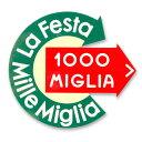 【ミッレ ミリア/Mille Miglia】ラ・フェスタ・ミッレ・ミリ...