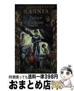 【中古】 PRINCE CASPIAN:NARNIA #4(A) / C. S. Lewis / HarperCollins Children's Books [ペーパーバック]【宅配便出荷】