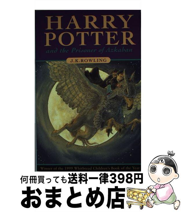 小説・エッセイ, その他  Harry Potter and the Prisoner of Azkaban J. K. Rowling Bloomsbury Publishing PLC