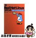 【中古】 Red Hat Linuxコマンドポケットリファレンス / 加藤 彩 / 技術評論社 [単行本(ソフトカバー)]【ネコポス発送】