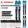 ラスト1品【166cmのみ】ATOMIC 【アトミック】BLUESTER DOUBLEDECK LX +X12VAR スキー板 ビンディングセット【last_sb】