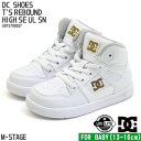 【DC SHOES】TODDLERS REBOUND HIGH SE UL SN (ディーシーシューズ T'S リバウン
