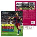 """【SALE60%OFF】FCバルセロナ クラブ歴史写真集 """"FC Barcelona Imatges inoblidables""""【リーガエスパニョーラ/FCバルセロナ/BARCELONA/メッシ】ECM14 FCB74"""