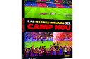 """Mundo Deportivo社 FCバルセロナ写真集 """"Las noches magicas del Camp Nou""""【リーガエスパニョーラ/バルサ/BARCELONA/メッシ/ネイマール/イニエスタ/シャビ/サッカー】ECM14 FCB74"""