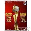 【SALE30%OFF】【国内未発売】FIFA 女子ワールドカップ 2015 オフィシャルプログラム ...