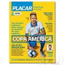 予約BRA01国内未発売プラカル 2019年6月号 コパアメリカ号 選手名鑑サッカPLACAR南米copa america日本代表ネイマル ネコポス対応可能 BRA01