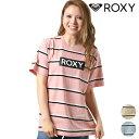 レディース 半袖 Tシャツ ROXY ロキシー RST191181 I NEED ROXY トップス マルチボーダー ボックスロゴ GX1 E17