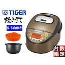 【nightsale】 TIGER/タイガー魔法瓶 JKT-J100-XT IH炊飯ジャー 炊きたて 「tacook」 5.5合 ブラウンステンレス