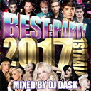 DJ DASK / BEST OF PARTY 2017 1ST...