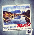 REMIX BY A7 FROM FINLAND & MIX BY RIO FROM KING LIFE STAR / THIS IS HOW TO REMIX