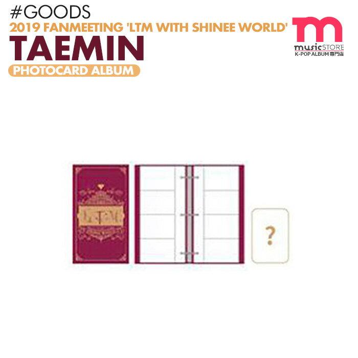 韓国(K-POP)・アジア, 韓国(K-POP)  PHOTOCARD ALBUM 2019 TAEMIN FANMEETING LTM with SHINee WORLD