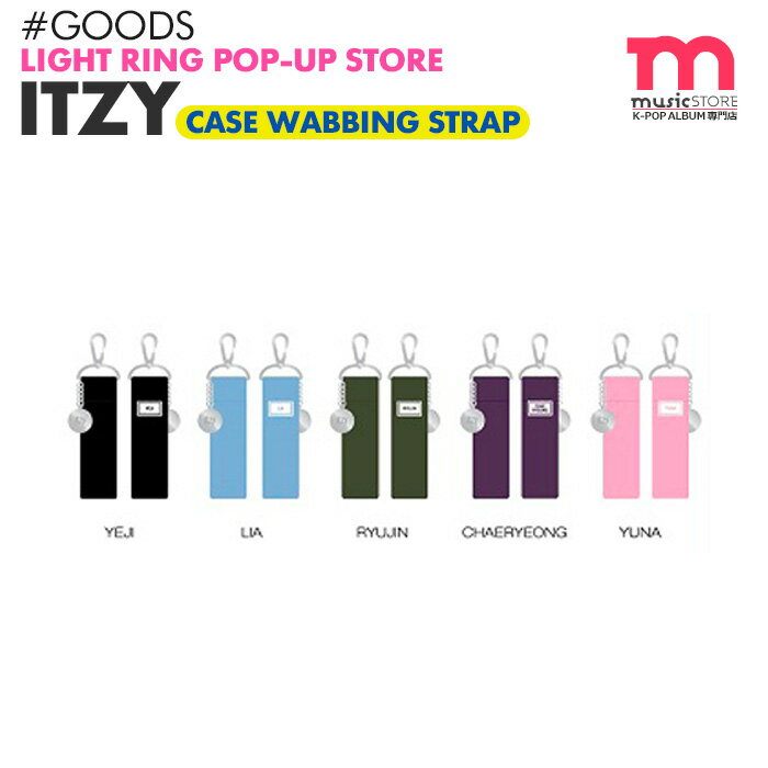 韓国(K-POP)・アジア, 韓国(K-POP)  ITZY CASE WEBBING STRAP LIGHT RING POP UP STORE OFFICIAL MD
